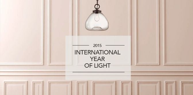 Savoy House 2015 INTERNATIONAL YEAR OF THE LIGHT